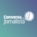 Conversa de Jornalista