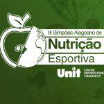 III Simpósio Alagoano de Nutrição Esportiva