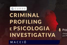 Aluno Unit tem desconto no curso Criminal Profiling e Psicologia Investigativa