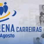 Primeira edição do Arena Carreiras acontece quarta-feira