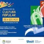 Participe da Semana Unit da Cultura Popular
