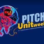 Desenvolva sua startup na Pitch UnitWeek