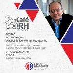 Evento Café com RH será realizado nesta quinta através de live