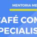 Mentoria de Medicina realiza Café com Especialista On-line