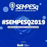 Trabalhos da SEMPESq são publicados em Anais Virtuais
