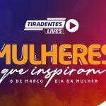 Grupo Tiradentes promove série de lives para Dia Internacional da Mulher